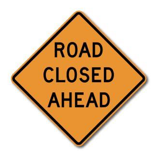 CW20-3 Road Closed Ahead