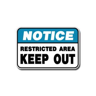 IS-103 Notice - Restricted Area Keep Out