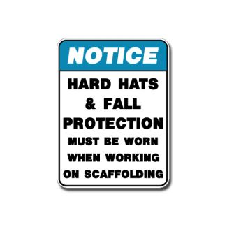 IS-112 Notice - Hard Hats Must be Worn on Scaffolding