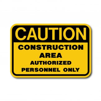 IS-116 Caution - Construction Area Authorized Personnel Only