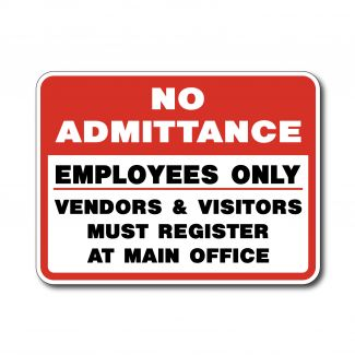 IS-127 No Admittance Employees Only Visitors Must Register