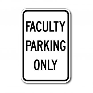 IS-12 Faculty Parking Only