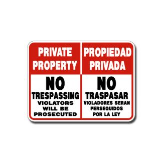 IS-132 Private Property No Trespassing Violators will be Prosecuted