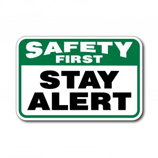 IS-134 Safety First Stay Alert