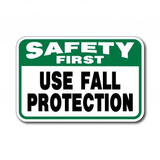 IS-135 Safety First Use Fall Protection