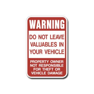 Warning-Do Not Leave Valuables In Vehicle