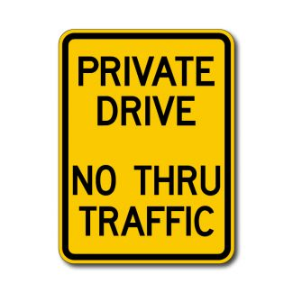 Private Drive No Thru Traffic