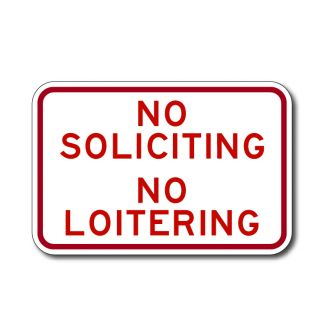 No Soliciting, No Loitering