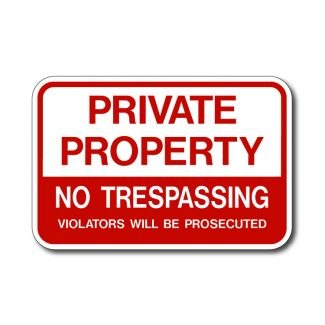 Private Property, No Trespassing