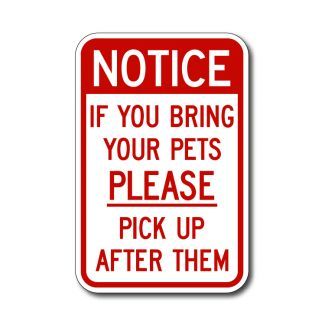 Notice, If  You Bring Your Pets