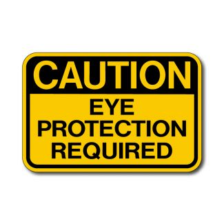 IS-64 Caution - Eye Protection Required Sign