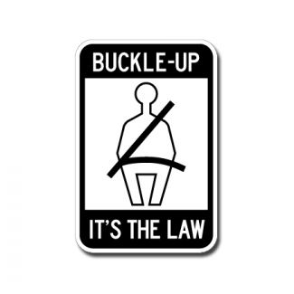 Buckle Up It's The Law