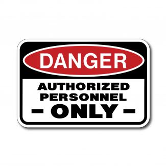 IS-90 Danger - Authorized Personnel Only