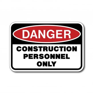 IS-92 Danger - Construction Personnel Only