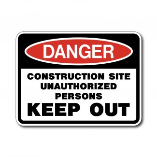 IS-94 Danger - Construction Site Unauthorized Persons Keep Out