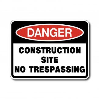 IS-95 - Danger - Construction Site No Trespassing