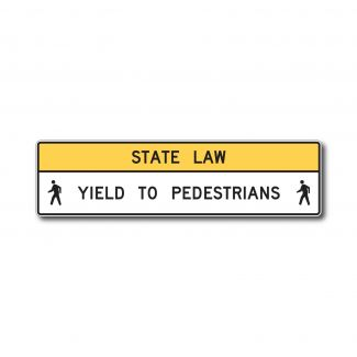 R1-9 State Law Yield To Pedestrians