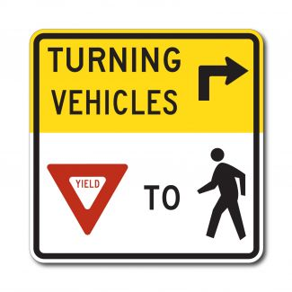 R10-15 Turning Vehicles Yield To Pedestrians