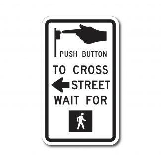 R10-3a Push Button To Cross Street