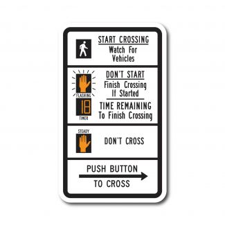 R10-3e Start Crossing to Median Watch For Vehicles, Don't Start Finish Crossing If Started, Don't Cross. Push Button To Cross