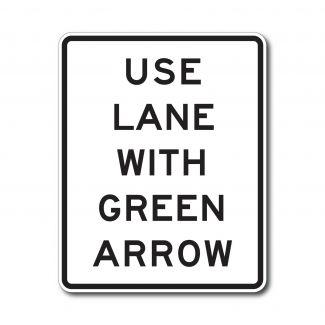 R10-8 Use Lane With Green Arrow