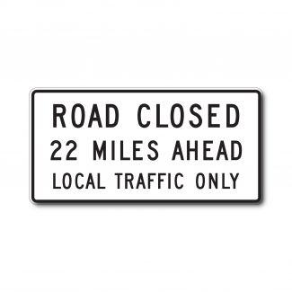 R11-3a Road Closed XX Miles Ahead (Variable)