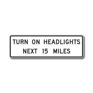 R16-7 Turn On Headlights Next XX Miles
