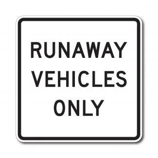 R4-10 Run Away Vehicles Only