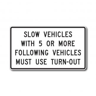 R4-12 Slow Vehicles With 5 Or More Following Vehicles Must Use Turn-Out