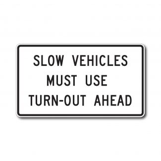 R4-13 Slow Vehicles Must Use Turn-Out