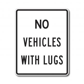 R5-5 No Vehicles With Lugs