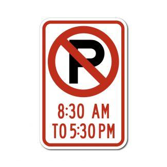 R7-2 No Parking Symbol 8:30AM to 5:30PM