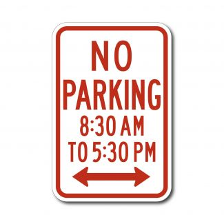 R7-2a No Parking 8:30AM to 5:30PM Anytime