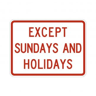 R8-3bp Except On Sunday and Holidays