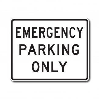 R8-4 Emergency Parking Only