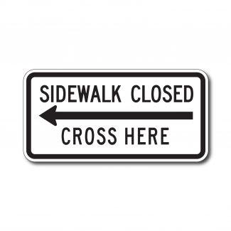 R9-11A Sidewalk Closed - Cross Here