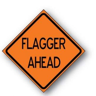 Flagger Ahead Reflective Roll-up Sign