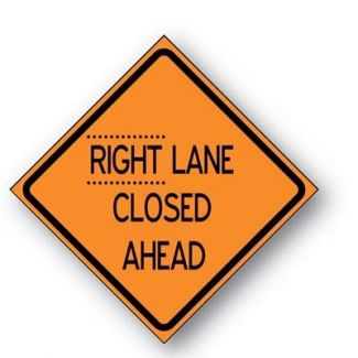 Right Lane Closed Ahead Reflective  Roll-up Sign