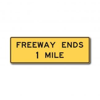 W19-1 Freeway Ends X Mile