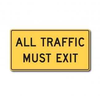 W19-5 All Traffic Must Exit