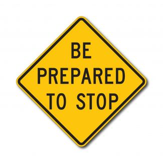 W3-4 Be Prepared to Stop